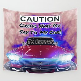 My Car Is Sensitive Wall Tapestry