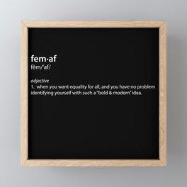 fem·af definition, typography black and white Framed Mini Art Print