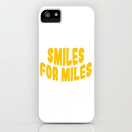 "A Nice Running Tee For Runners Saying ""Smiles For Miles"" T-shirt Design Healthy Lifestyle Smiley iPhone Case"