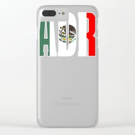 Mexican Design For Mexican Flag Design for Mexican Pride Outline Clear iPhone Case