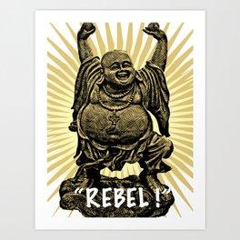 Rebel Buddha Art Print