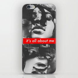 ITS ALL ABOUT ME iPhone Skin