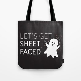 Let's Get Sheet Faced Halloween Ghost Graphic  Tote Bag