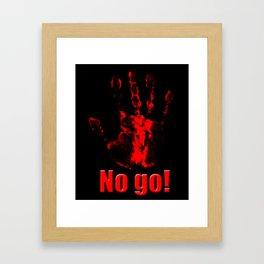 No Go! Framed Art Print