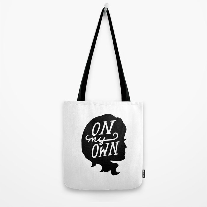 On My Own Tote Bag
