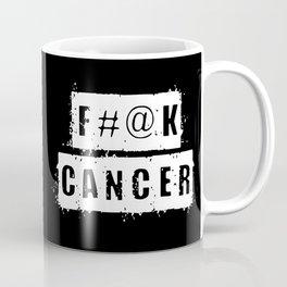 F@#K Cancer (inverse) Coffee Mug
