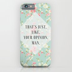 Your Opinion iPhone 6 Slim Case