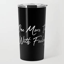 One More Time Travel Mug