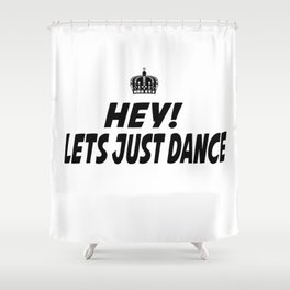 Lets Just Dance Shower Curtain
