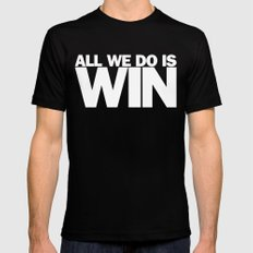 All We Do is Win SMALL Mens Fitted Tee Black