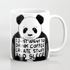 I Just Want To Drink Coffee, Create Stuff and Sleep Mug
