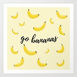 Go Bananas Art Print