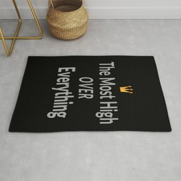 The Most High Over Everything Rug