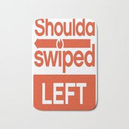 Shoulda swiped left Bath Mat