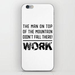 Work - Hustle Motivation for Entrepreneurs Fitness Trainer And Bodybuilder iPhone Skin