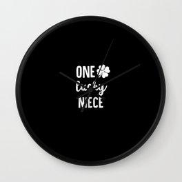 One Lucky Niece Wall Clock