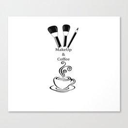 Makeup & Coffee Canvas Print