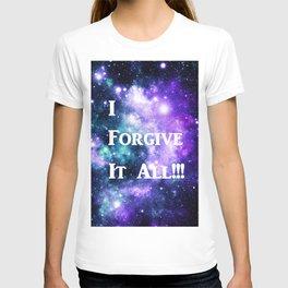 Teal Violet Galaxy : I Forgive It All T-shirt
