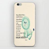 hakuna iPhone & iPod Skins featuring Hakuna Matata by Veronica Ventress