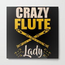 Crazy Flute Lady Metal Print