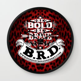 Be Bold, Be Brave, B.R.D. (Large) Wall Clock