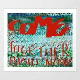Come Togheter. Art Print