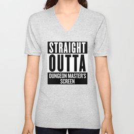 Straight Outta Dungeon Master's Screen Unisex V-Neck