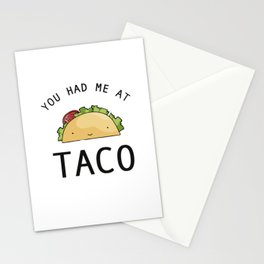 You had me at taco Stationery Cards
