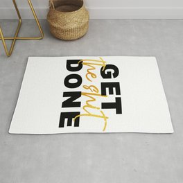 Get the Shit Done Motivational Rug