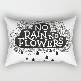 No Rain No Flowers Rectangular Pillow