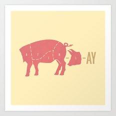 Pig Latin Art Print