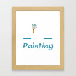 King of Painting Paint Contractor Artist T-Shirt Framed Art Print