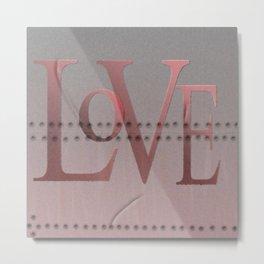 Dents & Rivet Love Metal Print
