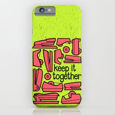 keep it together ii iPhone 6s Slim Case