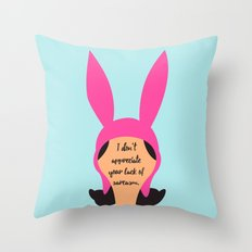 Louise Belcher Quote Throw Pillow