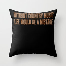 Country Music Quote Cowboy Linedance Throw Pillow