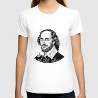 shakespeare T-shirts featuring Shakespeare by OnaVonVerdoux