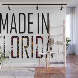 Made In Florida Wall Mural