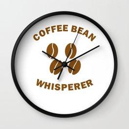 Coffee Bean Whisperer Gift For Roaster Barista Wall Clock