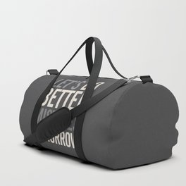 Let's do better mistakes tomorrow, improve yourself, typography illustration for fun, humor, smile, Duffle Bag