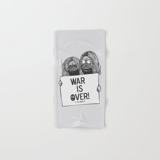 War is over Pugs Hand & Bath Towel