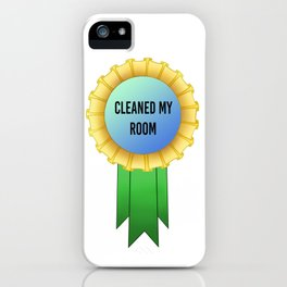 Cleaned my Room Award iPhone Case