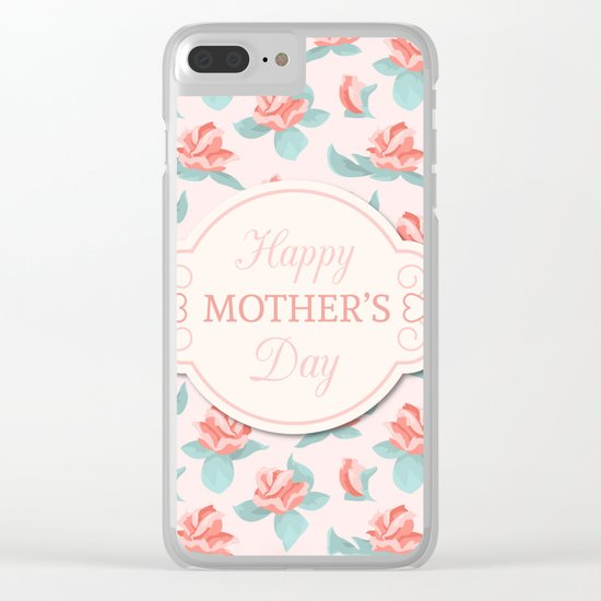 Happy Mother's Day Floral pattern Clear iPhone Case