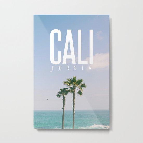 CALI FORNIA Metal Print