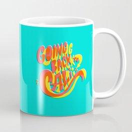 Going Back to Cali Coffee Mug