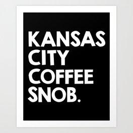 Kansas City Coffee Snob Art Print