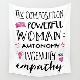 The Composition of Powerful Women Wall Tapestry