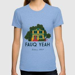 Fauq Yeah T-shirt