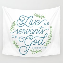"""""""Live as Servants of God"""" Bible Verse Print Wall Tapestry"""