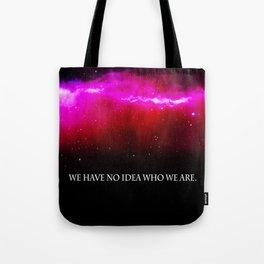 WE HAVE NO IDEA Tote Bag